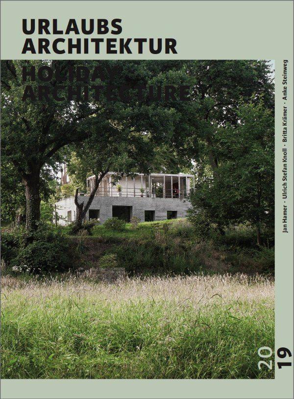 Our new book: Selection 2019 : URLAUBSARCHITEKTUR